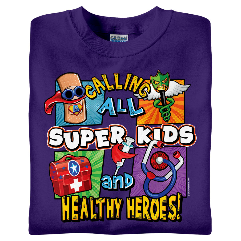 Calling All Super Kids and Healthy Heroes Pediatrics T-Shirts