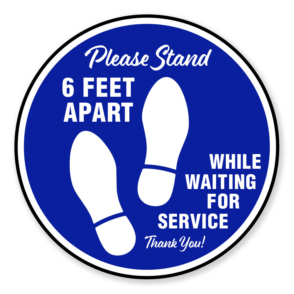 Please Stand 6 Feet Apart Floor Signs For Businesses